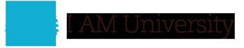 I AM University